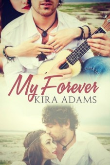 My Forever by Kira Adams