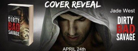 Dirty Bad Savage Cover Reveal Banner