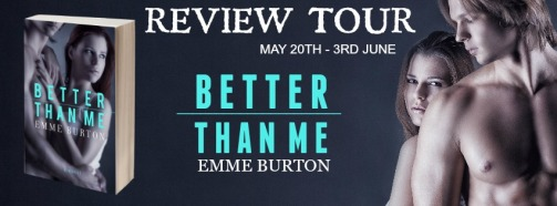 Better Than Me Review Tour Banner