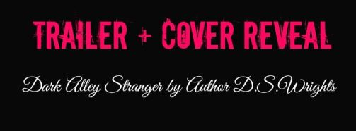 Dark Alley Stranger Trailer + Cover Reveal Banner