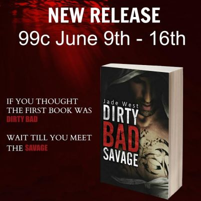 Dirty Bad Savage Release Graphic