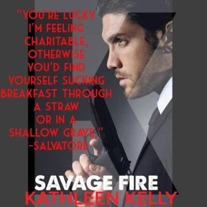 Savage Fire Teaser 4