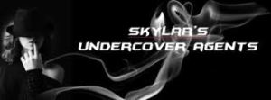 Skylar's Undercover Agents