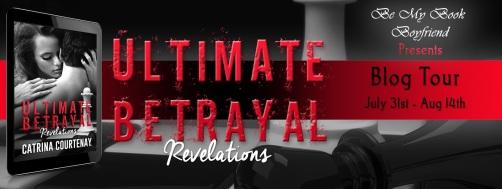 Ultimate Betrayal Revelations Blog Tour Banner