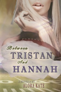 Between Tristan and Hannah Cover
